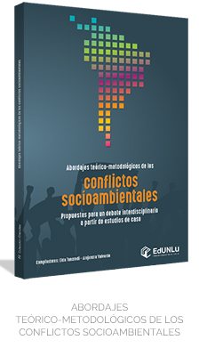 Abordajes teórico-metodológicos de los conflictos socioambientales