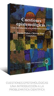 CUESTIONES EPISTEMOLÓGICAS – UNA INTRODUCCIÓN A LA PROBLEMÁTICA CIENTÍFICA EdUNLu