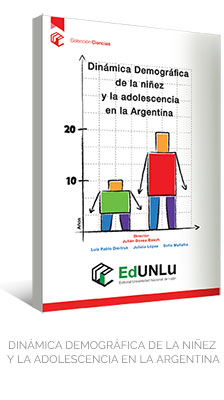 DINÁMICA DEMOGRÁFICA DE LA NIÑEZ Y LA ADOLESCENCIA EN LA ARGENTINA - EdUNLu