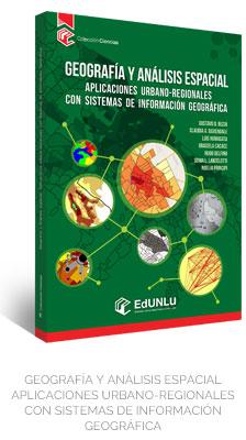 Geografía y Análisis Espacial - Aplicaciones urbano-regionales con sistemas de información geográfica